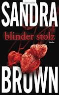 Blinder Stolz - Sandra Brown - E-Book