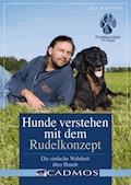 Hunde verstehen Rudelkonzept - Uli Köppel - E-Book