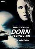 DORN RECHNET AB - Alfred Wallon - E-Book