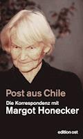 Post aus Chile - Frank Schumann - E-Book