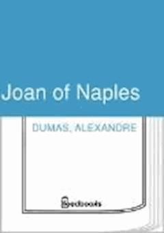 Joan of Naples - Alexandre Dumas - ebook