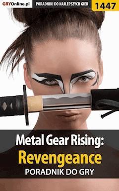 Metal Gear Rising: Revengeance - poradnik do gry - Jakub Bugielski - ebook