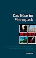 Das Böse im Viererpack - Juergen von Rehberg - E-Book