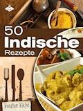 50 indische Rezepte - Stephanie Pelser - E-Book