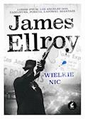 Wielkie nic - James Ellroy - ebook