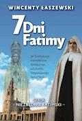 7 dni Fatimy - Wincenty Łaszewski - ebook