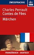 Contes de Fées Märchen - Charles Perrault - E-Book