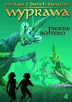 Wyprawa - Pierre Bottero - ebook