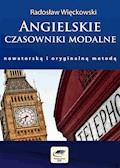 Angielskie czasowniki modalne nowatorską i oryginalną metodą - Radosław Więckowski - ebook