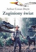 Zaginiony świat - Arthur Conan Doyle - ebook