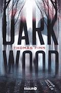 Dark Wood - Thomas Finn - E-Book