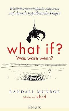 What if? Was wäre wenn? - Randall Munroe - E-Book