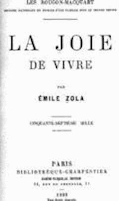La Joie de vivre - Emile Zola - ebook