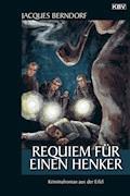 Requiem für einen Henker - Jacques Berndorf - E-Book