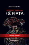 Schemat naprawy Ś(fiata) - Grzegorz Parowicz - ebook