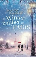 Winterzauber in Paris - Mandy Baggot - E-Book