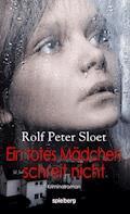 Ein totes Mädchen schreit nicht - Rolf Peter Sloet - E-Book