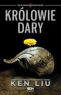 Królowie Dary - Ken Liu - ebook