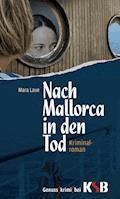 Nach Mallorca in den Tod - Mara Laue - E-Book