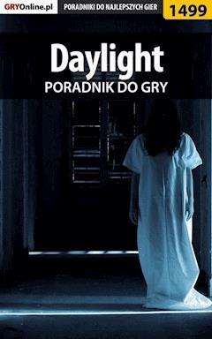 "Daylight - poradnik do gry - Patrick ""Yxu"" Homa - ebook"
