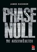 Die Auserwählten - Phase Null - James Dashner - E-Book
