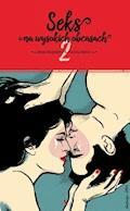 Seks na wysokich obcasach 2 - Alicja Długołęcka, Paulina Reiter - ebook