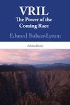 The Coming Race - Edward Bulwer-Lytton - ebook