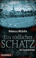 Ein tödlicher Schatz - Rebecca Michéle - E-Book