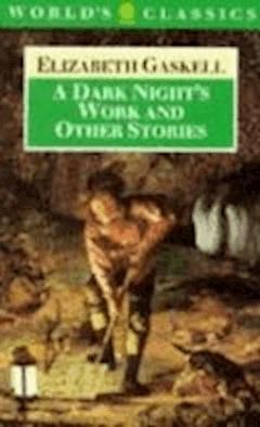 A Dark Night's Work - Elizabeth Cleghorn Gaskell - ebook