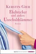 Ehebrecher und andere Unschuldslämmer - Kerstin Gier - E-Book