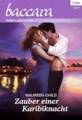 Zauber einer Karibiknacht - Maureen Child - E-Book