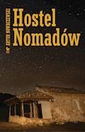 Hostel Nomadów - Artur Nowaczewski - ebook