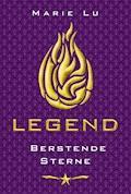 Legend 3 - Berstende Sterne - Marie Lu - E-Book