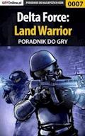 "Delta Force: Land Warrior - poradnik do gry - Apolinary ""Zienkee"" Szuter - ebook"