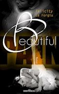 Beautiful Pain - Felicity La Forgia - E-Book