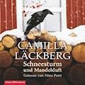 Schneesturm und Mandelduft - Camilla Läckberg - Hörbüch