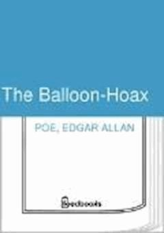 The Balloon-Hoax - Edgar Allan Poe - ebook