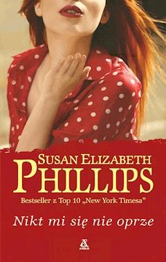 Nikt mi się nie oprze - Susan Elizabeth Phillips - ebook