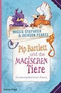 Pip Bartlett und die magischen Tiere - Maggie Stiefvater - E-Book