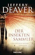 Der Insektensammler - Jeffery Deaver - E-Book