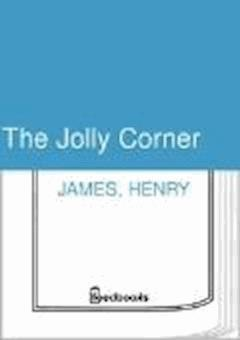 The Jolly Corner - Henry James - ebook