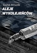 Aleje wykolejeńców - Ilona Hruzik - ebook