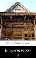 Jak wam się podoba - William Shakespeare - ebook