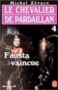Fausta Vaincue - Michel Zévaco - ebook