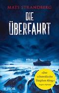 Die Überfahrt - Mats Strandberg - E-Book