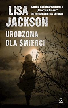 Urodzona dla śmierci - Lisa Jackson - ebook
