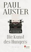 Die Kunst des Hungers - Paul Auster - E-Book
