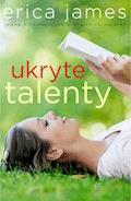 Ukryte talenty - Erica James - ebook