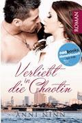 Verliebt in die Chaotin - Anni Ninn - E-Book