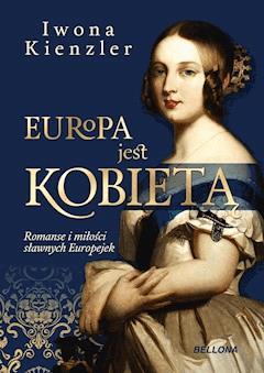 Europa jest kobietą - Iwona Kienzler - ebook
